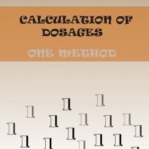 Calculation of Dosage One Method