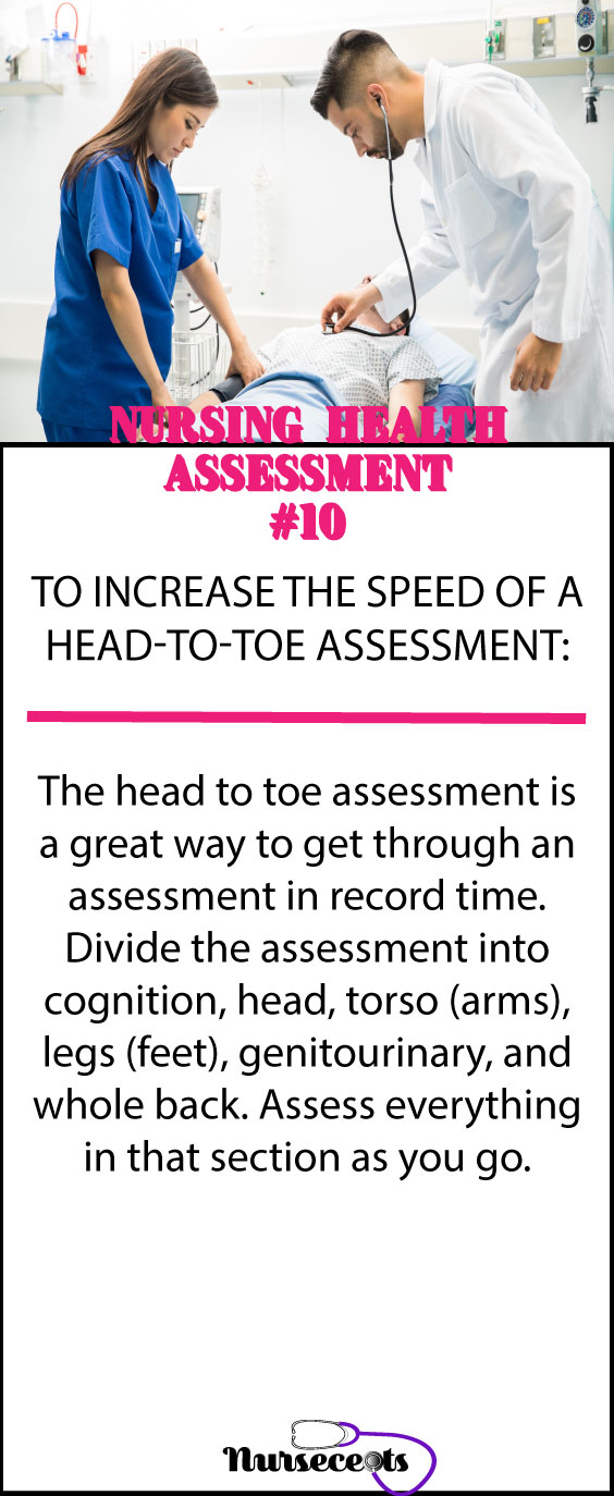 Increasing the speed of a head-to-toe assessment #10