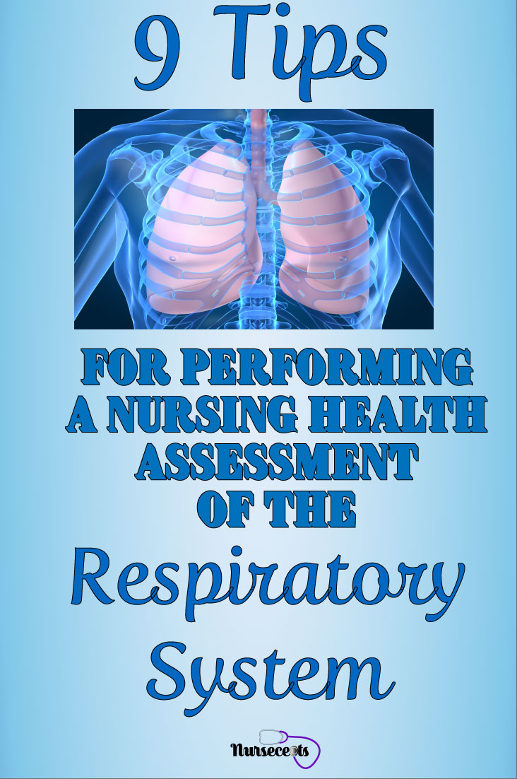 9 Tips for Performing a Respiratory Assessment