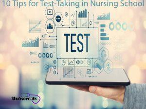 10 Tips for Test-Taking in Nursing School